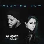 Bad Wolves - Hear Me Now