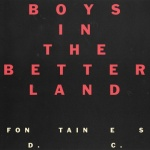 Fontaines DC - Boys In The Better Land