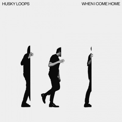 Husky Loops - When I Come Home