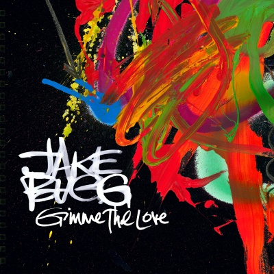 Jake Bugg - Gimmie The Love